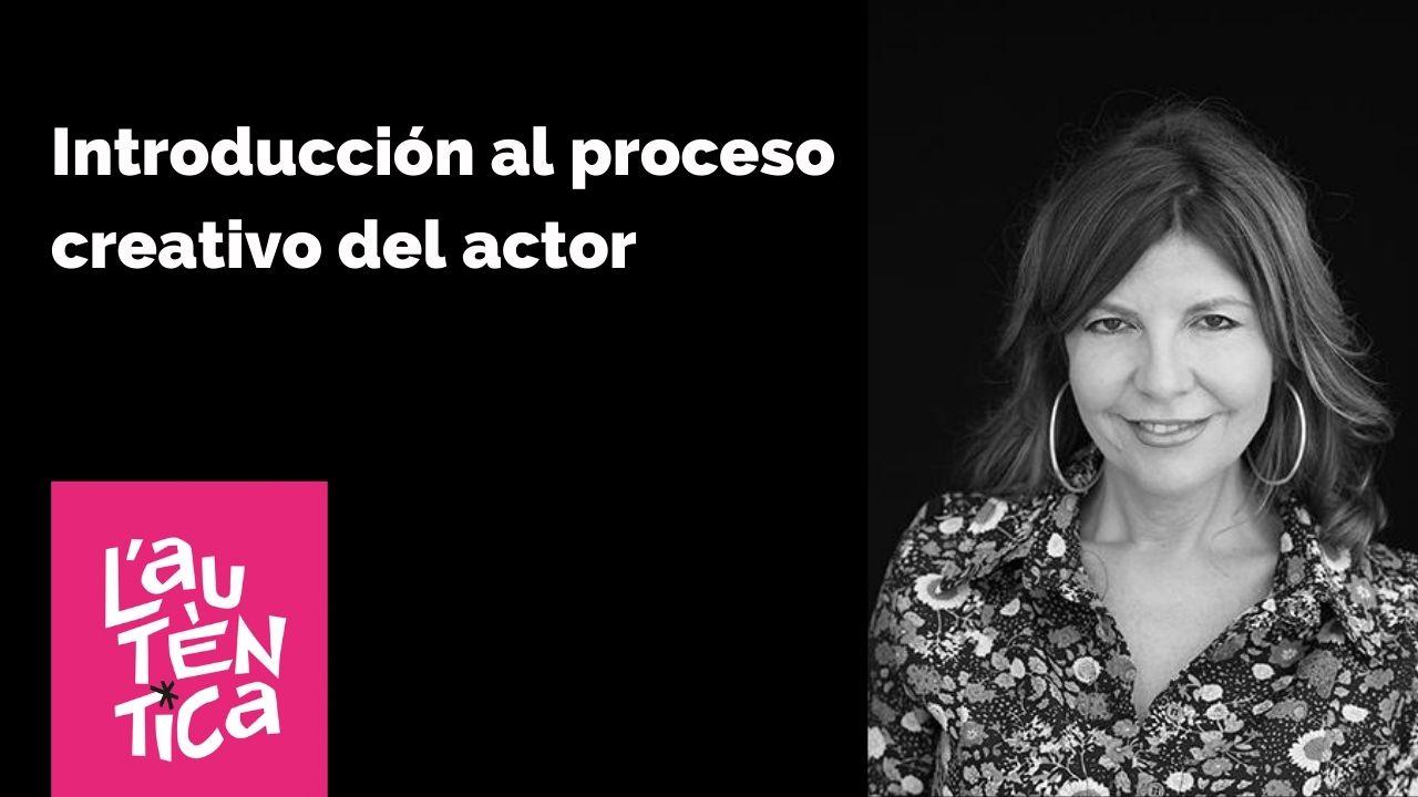Introducció al procés creatiu de l'actor