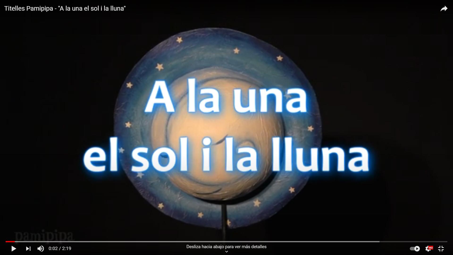 trailer el sol i la lluna de Titelles Pamipipa